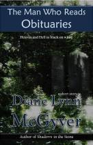 The Man Who Reads Obituaries - Diane Lynn McGyer