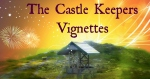 Castle Keeper Vignettes