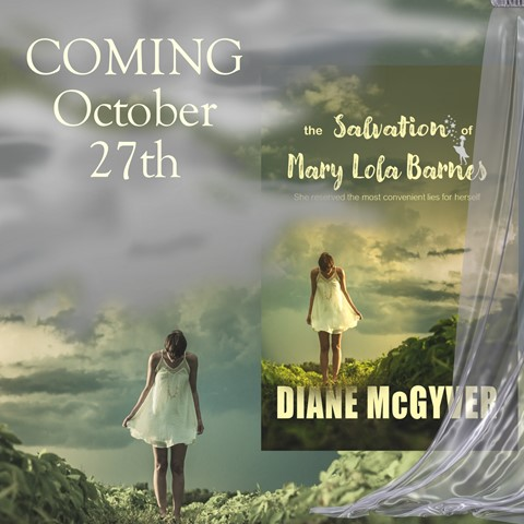 the Salvation of Mary Lola Barnes by Diane McGyver
